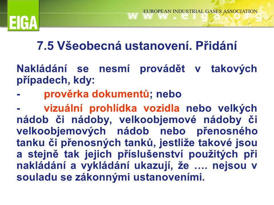 7.5 Všeobecná ustanovení.