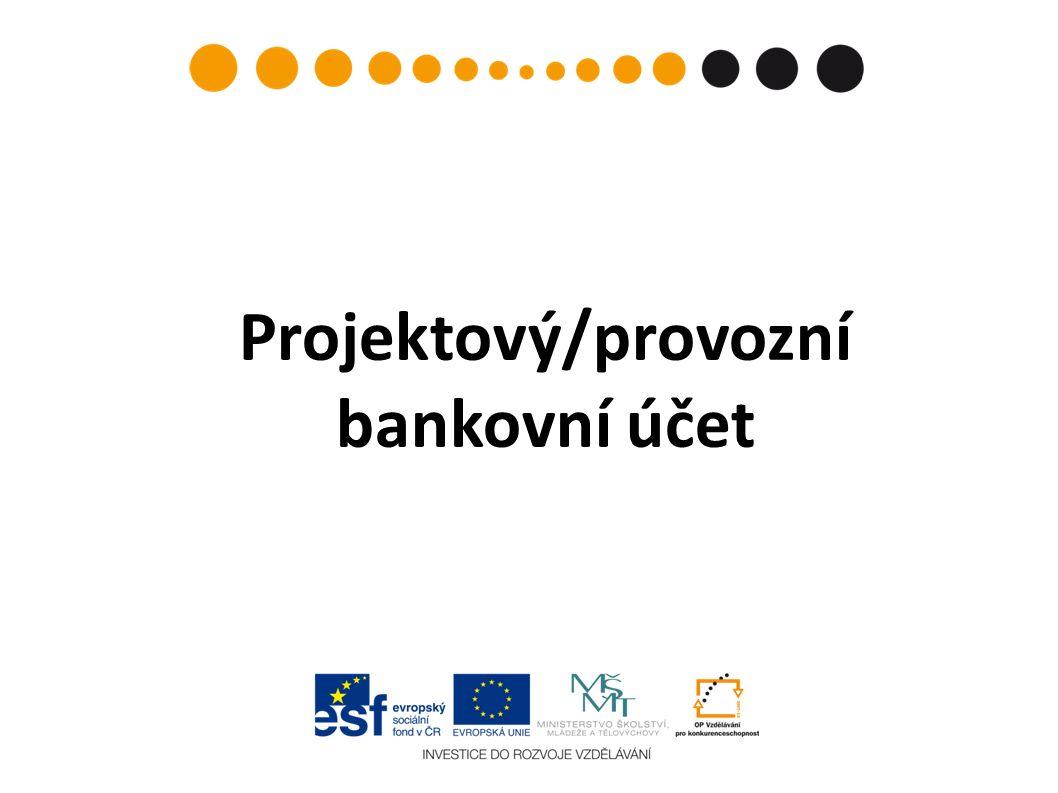 Projektový/provozní bankovní účet