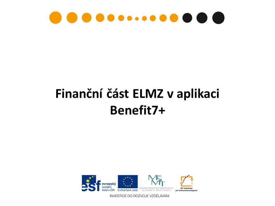Finanční část ELMZ v aplikaci Benefit7+