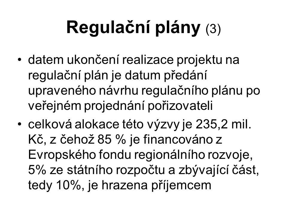 Regulační plány (3) datem ukončení realizace projektu na regulační plán je datum předání upraveného návrhu regulačního plánu po veřejném projednání pořizovateli celková alokace této výzvy je 235,2 mil.
