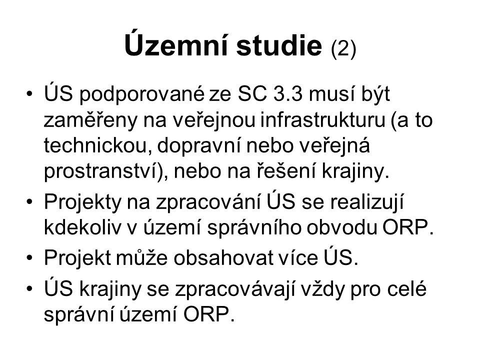 Územní studie (2) ÚS podporované ze SC 3.3 musí být zaměřeny na veřejnou infrastrukturu (a to technickou, dopravní nebo veřejná prostranství), nebo na