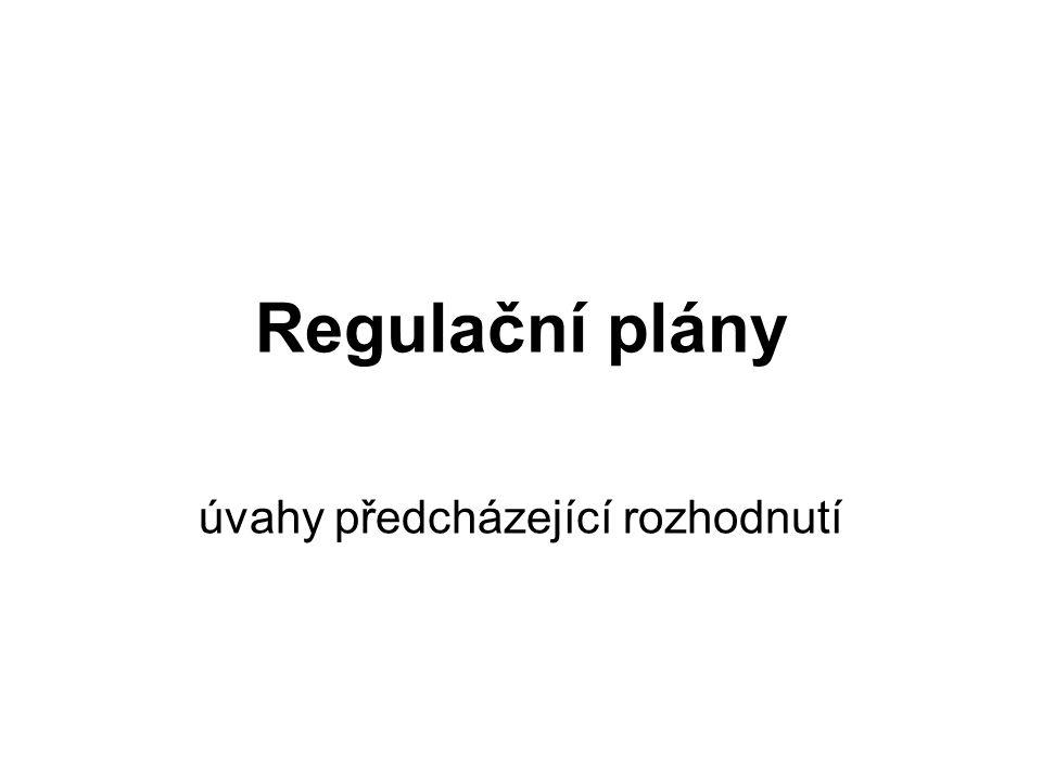 Regulační plány úvahy předcházející rozhodnutí