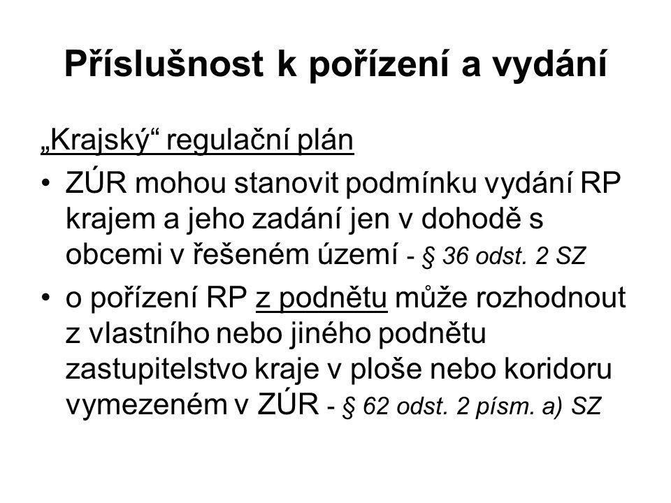 """Příslušnost k pořízení a vydání """"Krajský"""" regulační plán ZÚR mohou stanovit podmínku vydání RP krajem a jeho zadání jen v dohodě s obcemi v řešeném úz"""