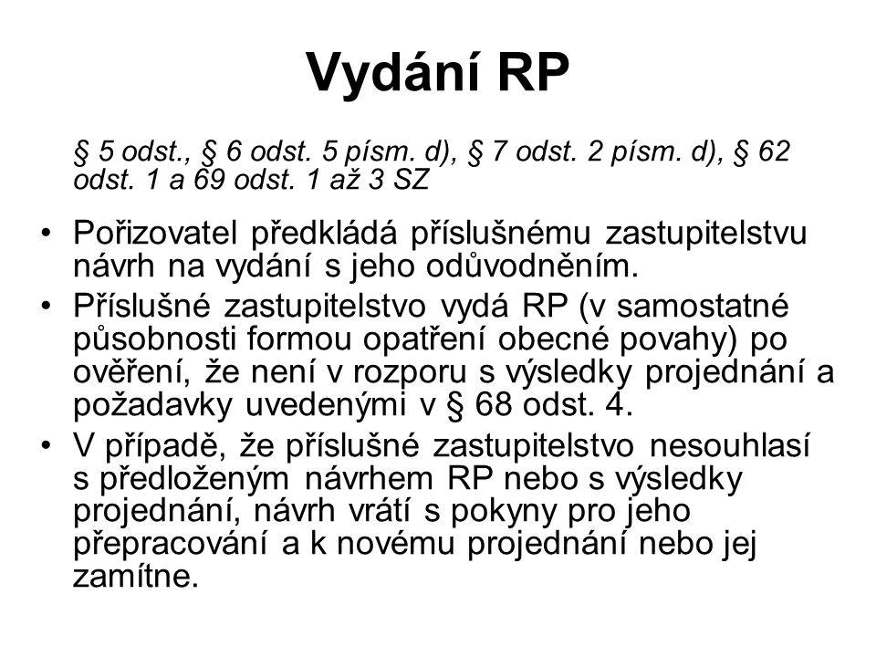 Vydání RP § 5 odst., § 6 odst. 5 písm. d), § 7 odst.