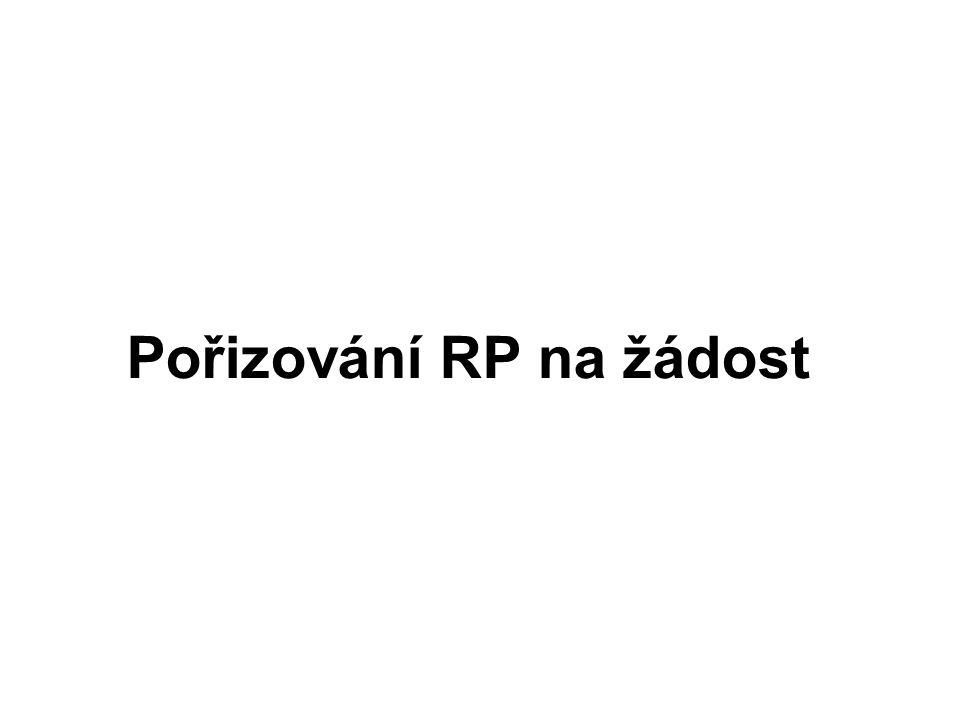Pořizování RP na žádost