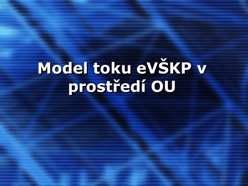 Model toku eVŠKP v prostředí OU