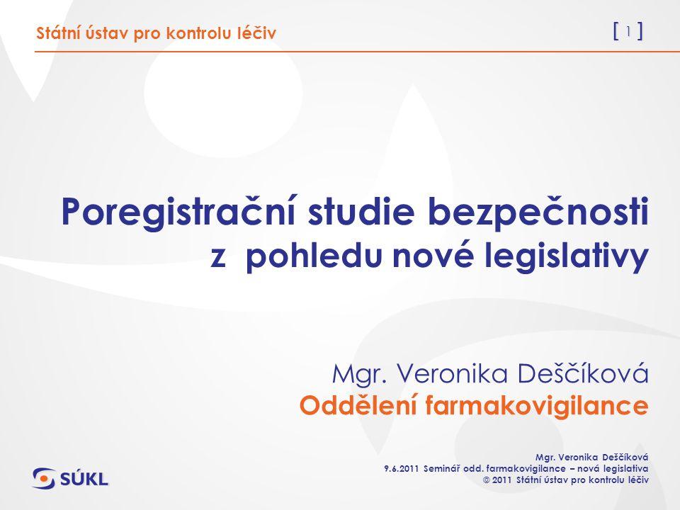 [ 1 ] Mgr. Veronika Deščíková 9.6.2011 Seminář odd.
