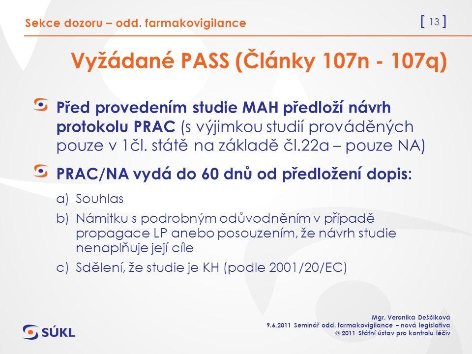 [ 13 ] Mgr. Veronika Deščíková 9.6.2011 Seminář odd.