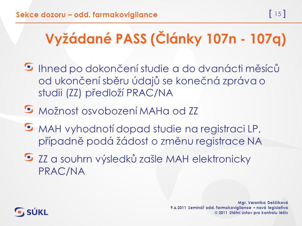 [ 15 ] Mgr. Veronika Deščíková 9.6.2011 Seminář odd.