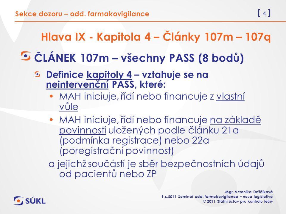 [ 15 ] Mgr.Veronika Deščíková 9.6.2011 Seminář odd.
