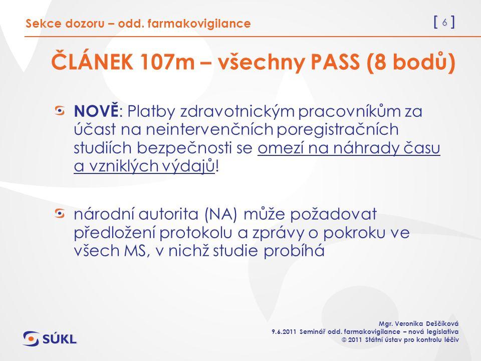 [ 6 ] Mgr. Veronika Deščíková 9.6.2011 Seminář odd.