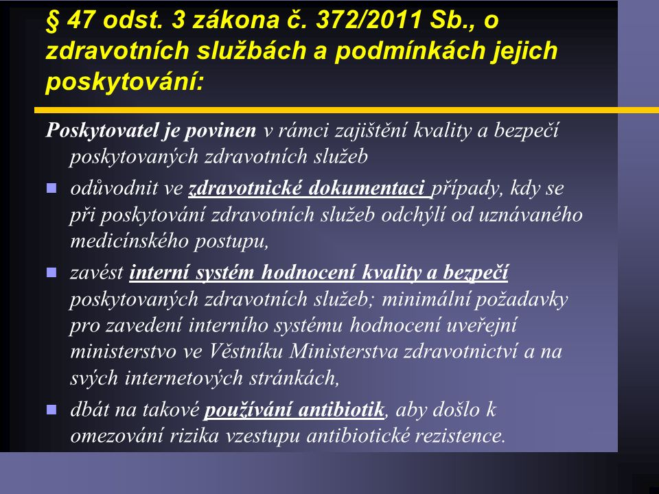 § 47 odst. 3 zákona č.