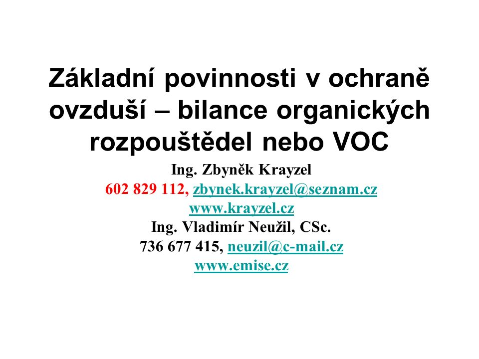 Základní povinnosti v ochraně ovzduší – bilance organických rozpouštědel nebo VOC Ing.