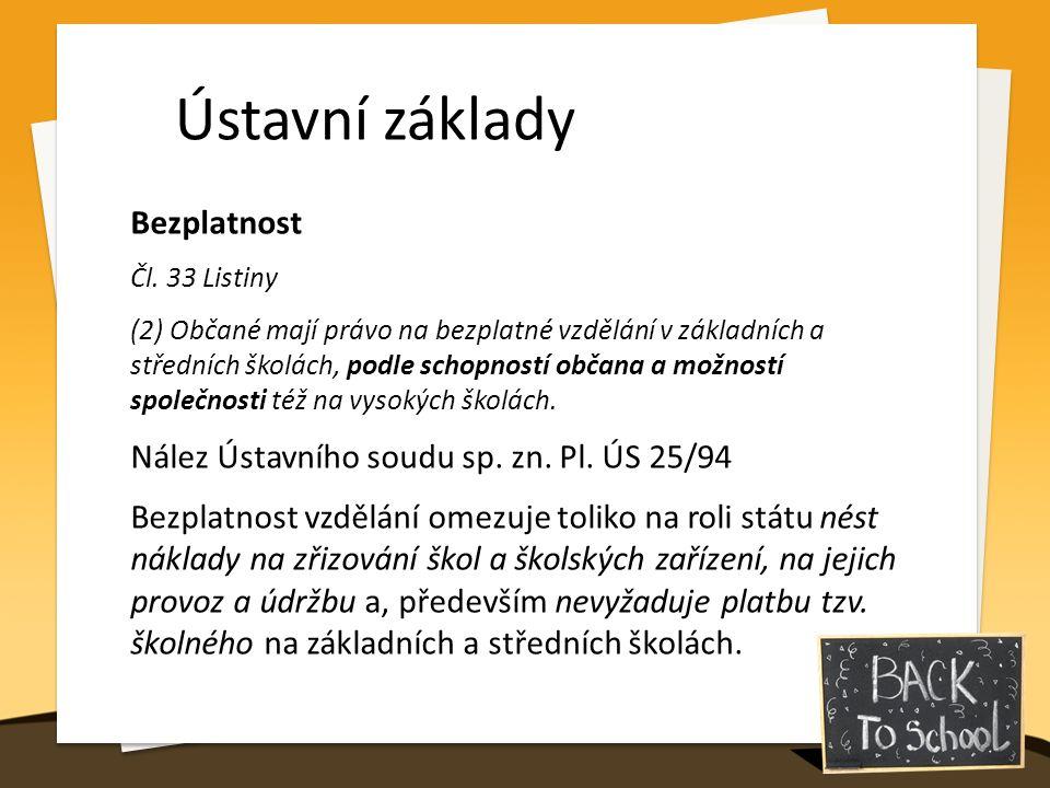 Ústavní základy Bezplatnost Čl.
