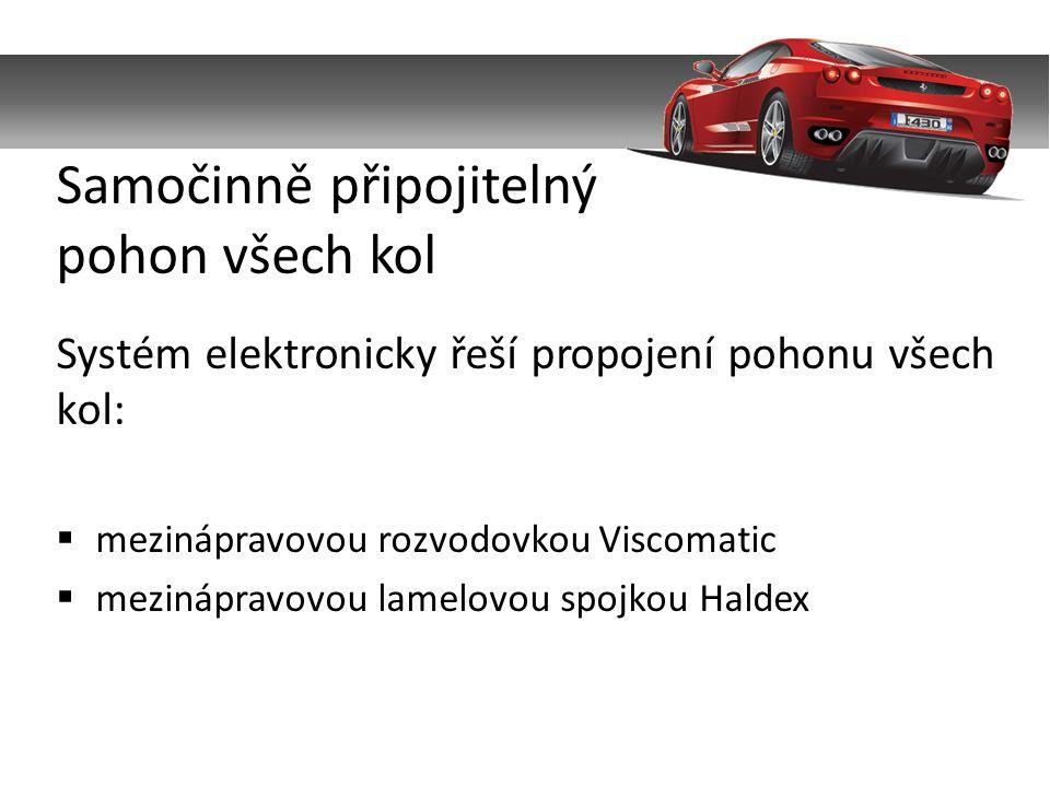 Systém elektronicky řeší propojení pohonu všech kol:  mezinápravovou rozvodovkou Viscomatic  mezinápravovou lamelovou spojkou Haldex Samočinně připojitelný pohon všech kol
