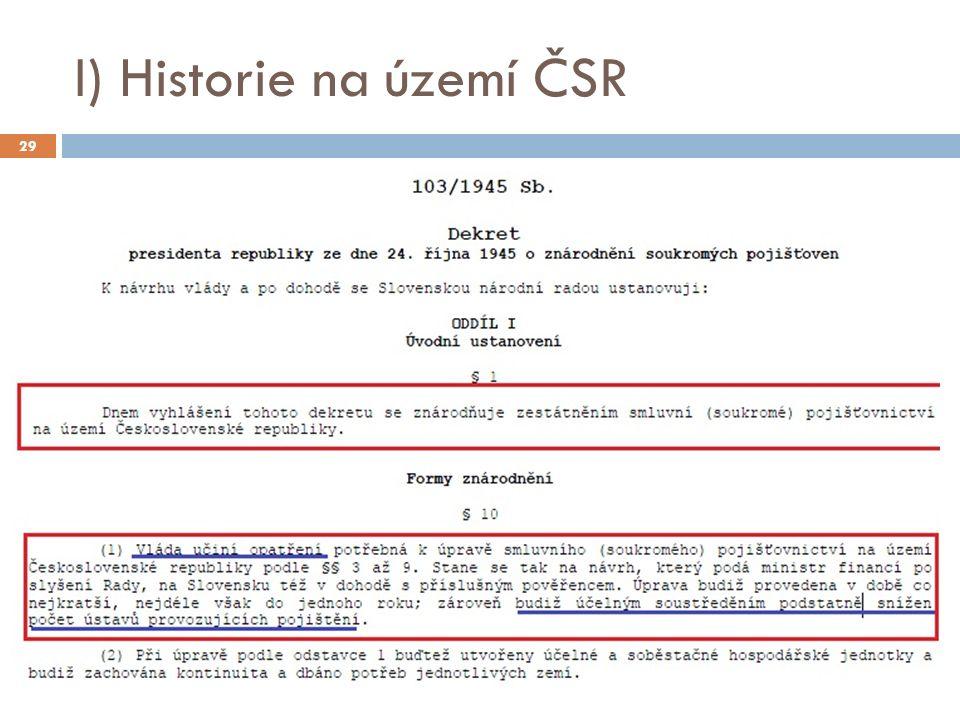 I) Historie na území ČSR 29