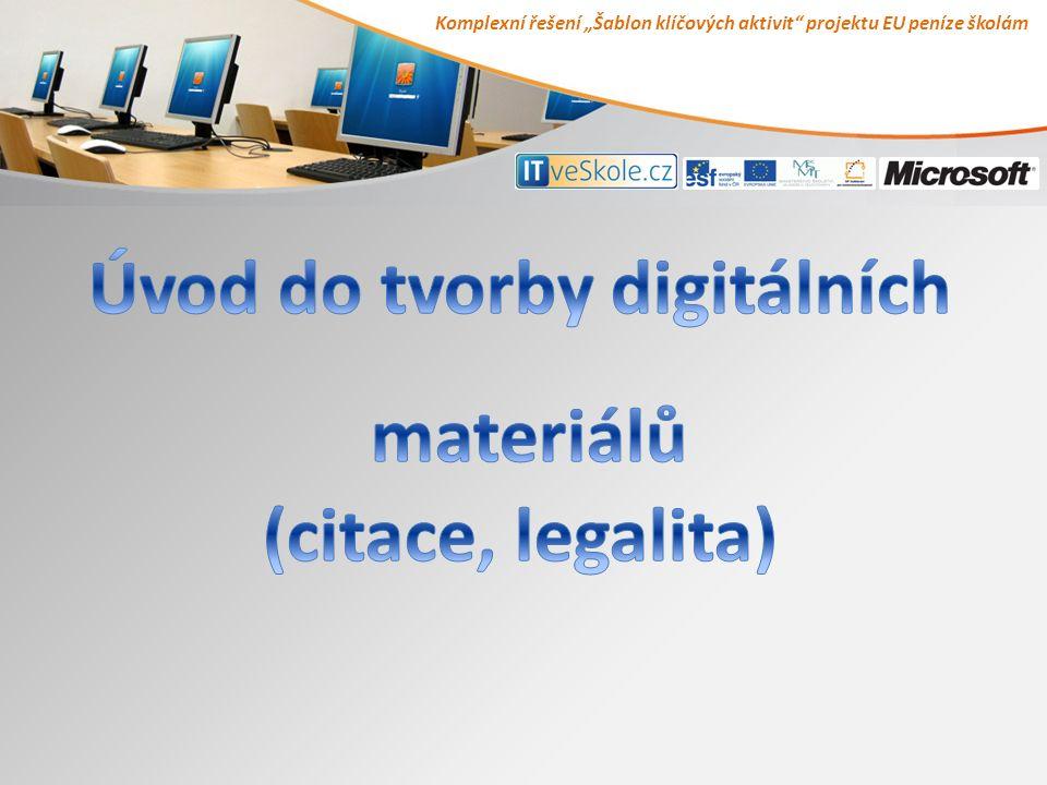 """Komplexní řešení """"Šablon klíčových aktivit projektu EU peníze školám"""