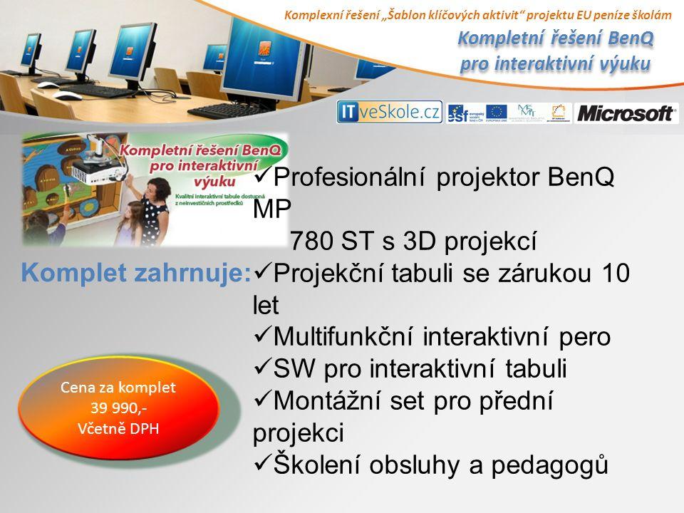 """Komplexní řešení """"Šablon klíčových aktivit projektu EU peníze školám Kompletní řešení BenQ pro interaktivní výuku Komplet zahrnuje: Cena za komplet 39 990,- Včetně DPH Profesionální projektor BenQ MP 780 ST s 3D projekcí Projekční tabuli se zárukou 10 let Multifunkční interaktivní pero SW pro interaktivní tabuli Montážní set pro přední projekci Školení obsluhy a pedagogů"""