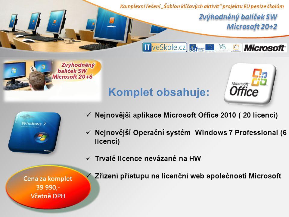 """Komplexní řešení """"Šablon klíčových aktivit projektu EU peníze školám Zvýhodněný balíček SW Microsoft 20+2 Cena za komplet 39 990,- Včetně DPH Komplet obsahuje: Nejnovější aplikace Microsoft Office 2010 ( 20 licencí) Nejnovější Operační systém Windows 7 Professional (6 licencí) Trvalé licence nevázané na HW Zřízení přístupu na licenční web společnosti Microsoft"""