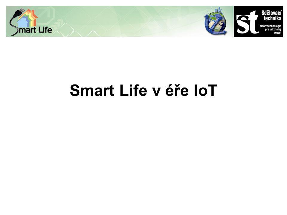 Smart Life v éře IoT