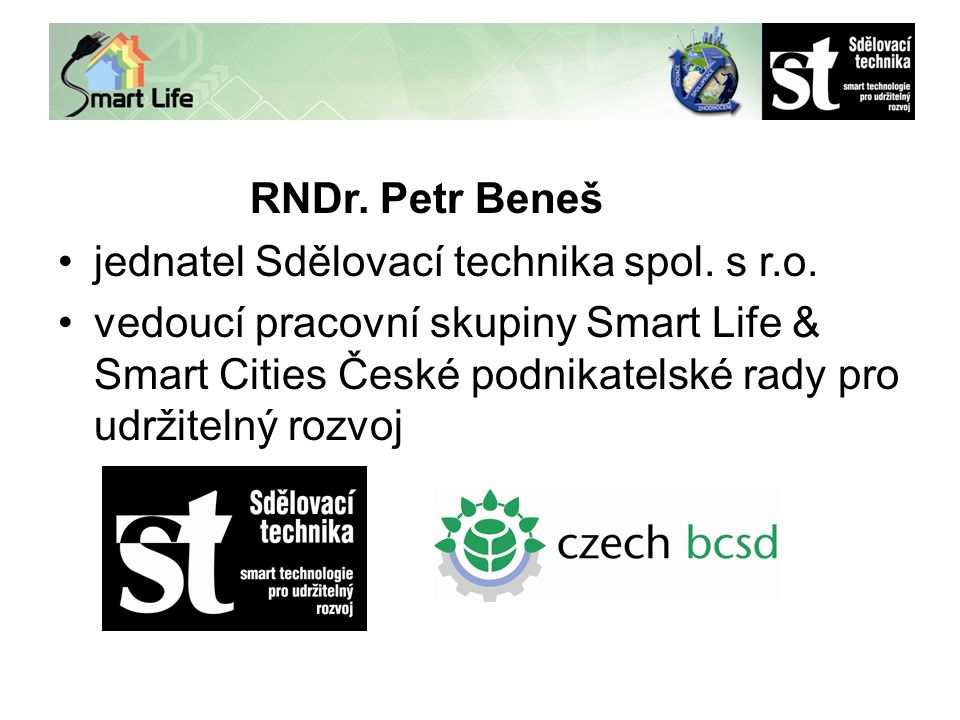 RNDr. Petr Beneš jednatel Sdělovací technika spol.
