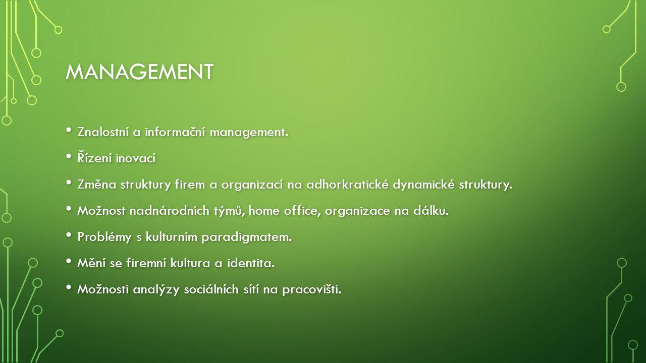 MANAGEMENT Znalostní a informační management. Znalostní a informační management.