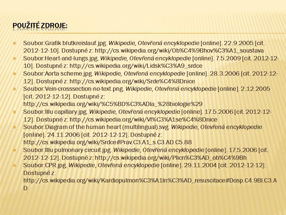  Soubor:Grafik blutkreislauf.jpg. Wikipedie, Otevřená encyklopedie [online]. 22.9.2005 [cit. 2012-12-10]. Dostupné z: http://cs.wikipedia.org/wiki/Ob
