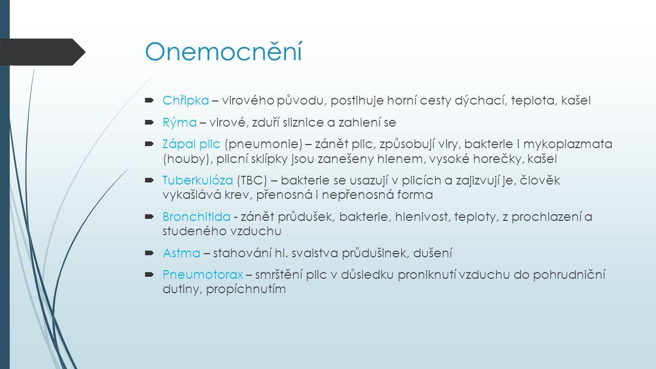 Lékařské zákroky  Tracheotomie – naříznutí otvoru v hrtanu, provádí se při neprůchodnosti hrtanu  Tracheostomie - do průdušnice je dána dých.