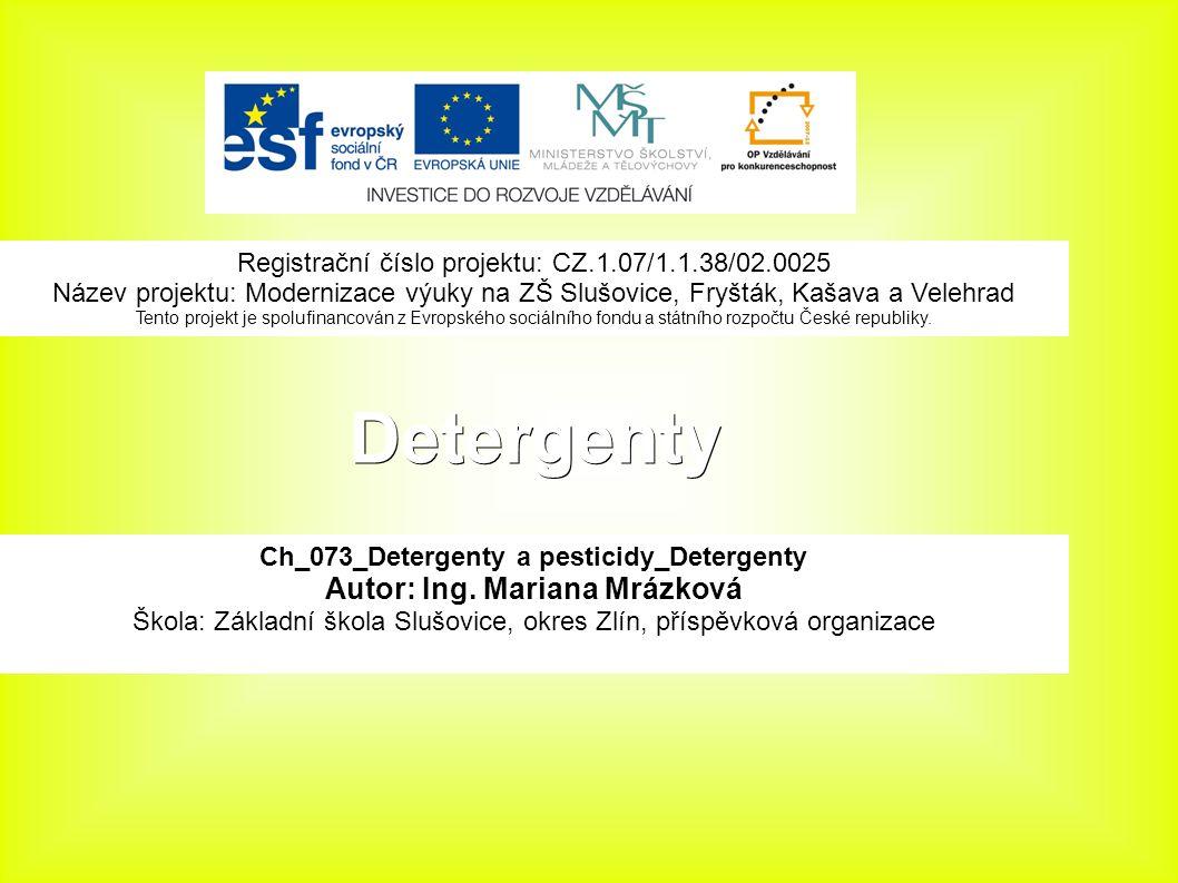 Detergenty Ch_073_Detergenty a pesticidy_Detergenty Autor: Ing.