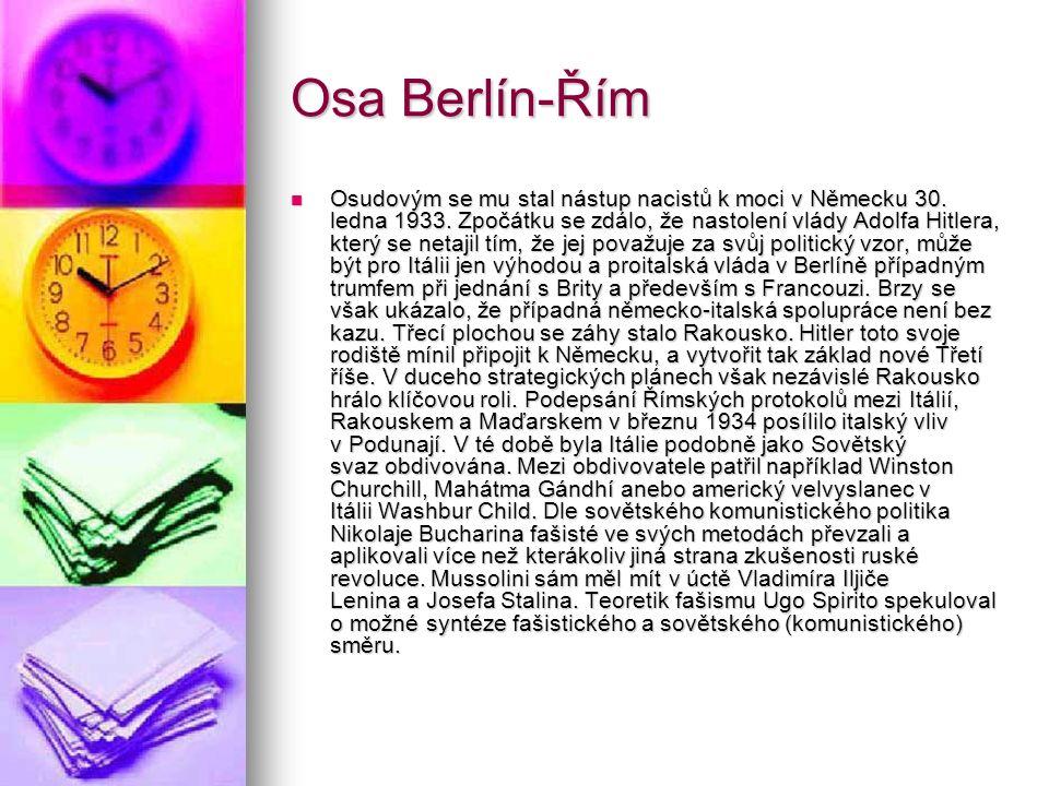 Osa Berlín-Řím Osudovým se mu stal nástup nacistů k moci v Německu 30.