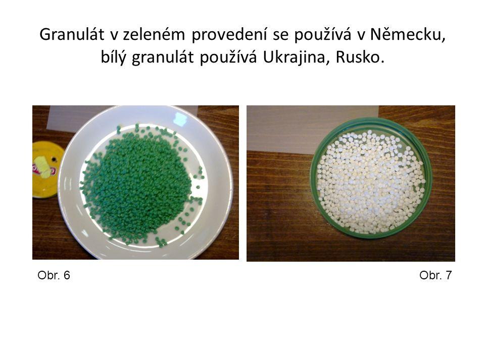 Granulát v zeleném provedení se používá v Německu, bílý granulát používá Ukrajina, Rusko. Obr. 6Obr. 7