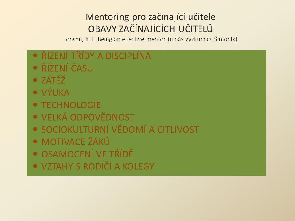 Mentoring pro začínající učitele OBAVY ZAČÍNAJÍCÍCH UČITELŮ Jonson, K.