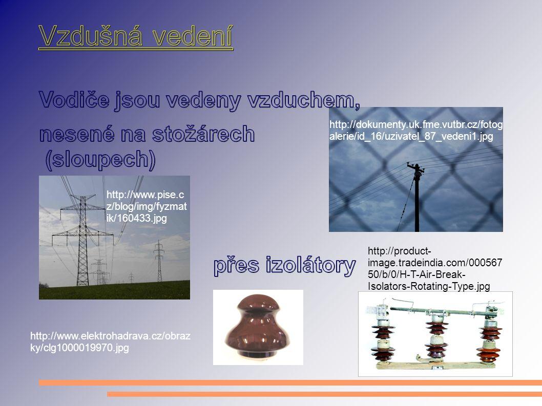http://dokumenty.uk.fme.vutbr.cz/fotog alerie/id_16/uzivatel_87_vedeni1.jpg http://www.pise.c z/blog/img/fyzmat ik/160433.jpg http://www.elektrohadrav