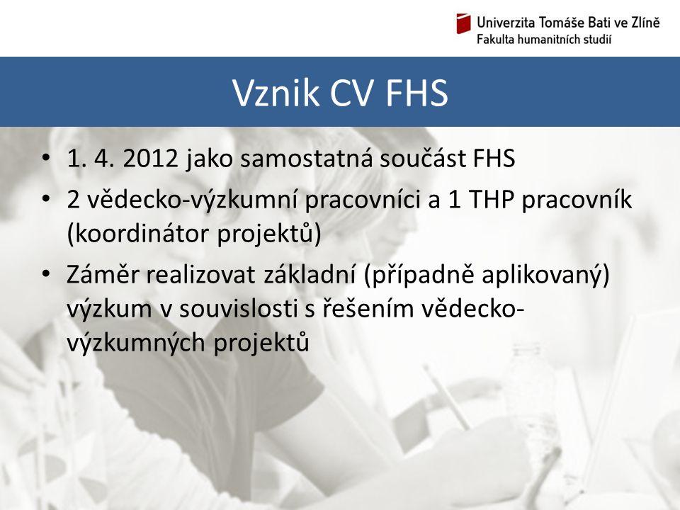 Vznik CV FHS 1. 4.