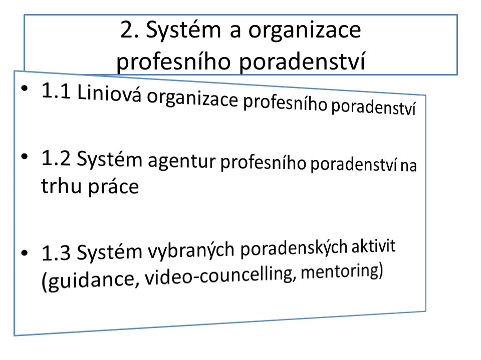 2. Systém a organizace profesního poradenství