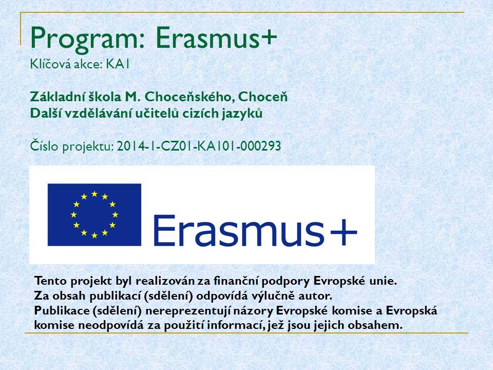 Program: Erasmus+ Klíčová akce: KA1 Základní škola M.