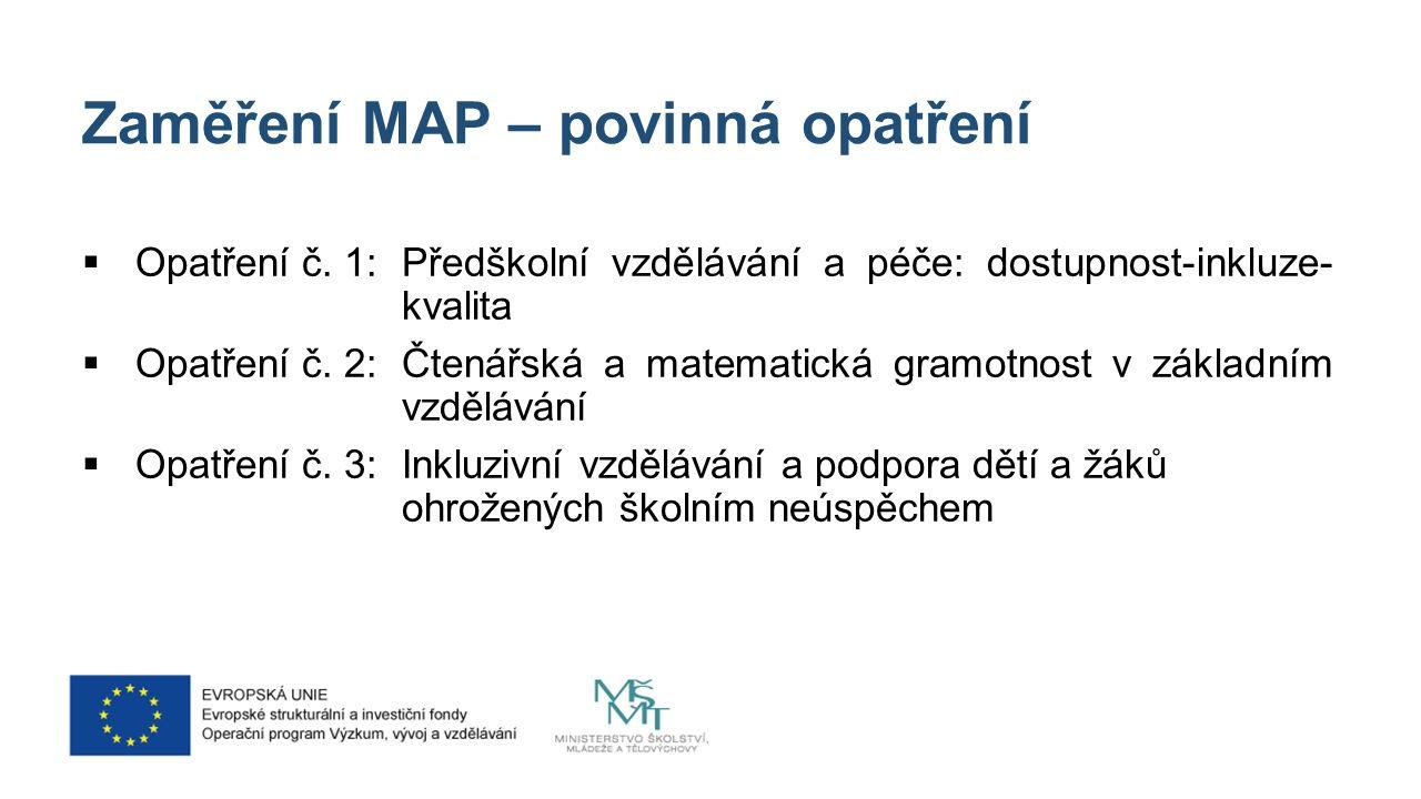 Zaměření MAP – povinná opatření  Opatření č.