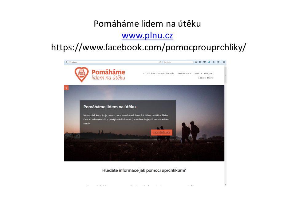 Pomáháme lidem na útěku www.plnu.cz https://www.facebook.com/pomocprouprchliky/ www.plnu.cz