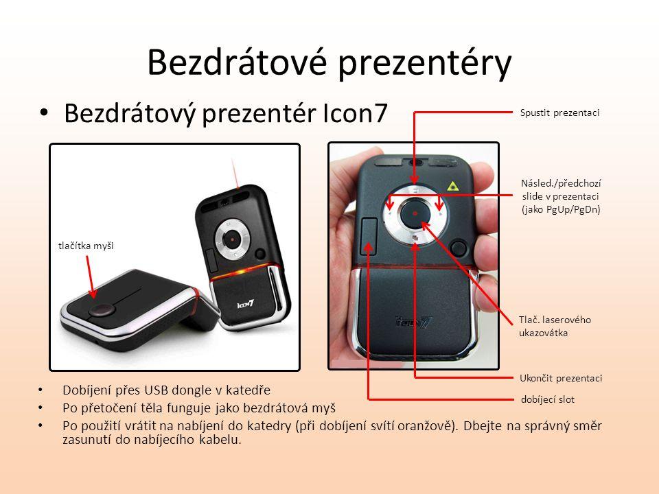 Bezdrátové prezentéry Bezdrátový prezentér Icon7 Dobíjení přes USB dongle v katedře Po přetočení těla funguje jako bezdrátová myš Po použití vrátit na nabíjení do katedry (při dobíjení svítí oranžově).