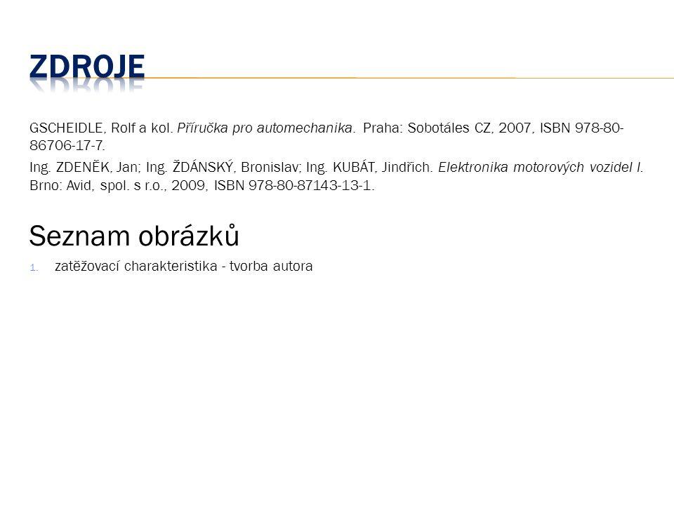 GSCHEIDLE, Rolf a kol. Příručka pro automechanika.