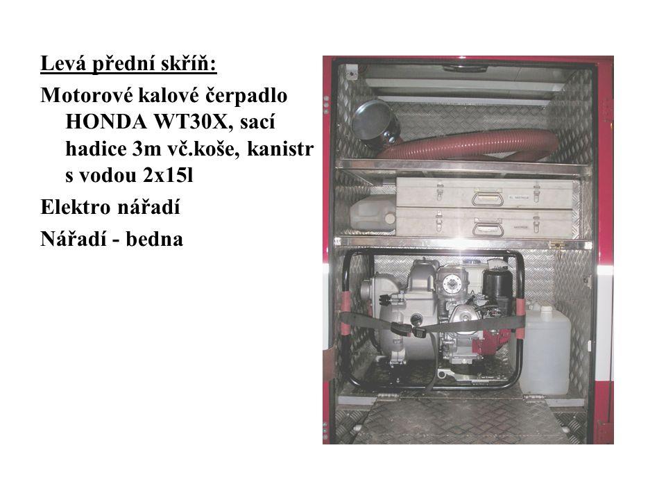 Levá přední skříň: Motorové kalové čerpadlo HONDA WT30X, sací hadice 3m vč.koše, kanistr s vodou 2x15l Elektro nářadí Nářadí - bedna