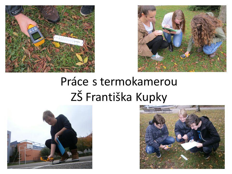 Práce s termokamerou ZŠ Františka Kupky