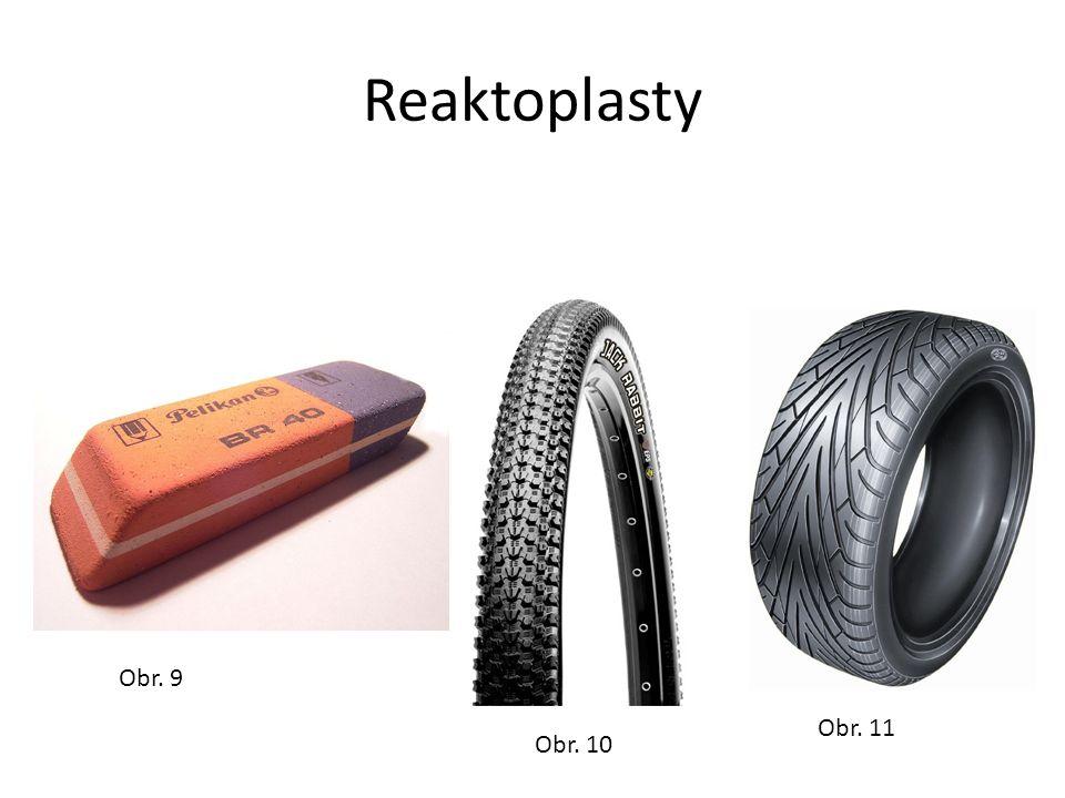 Reaktoplasty Obr. 9 Obr. 10 Obr. 11