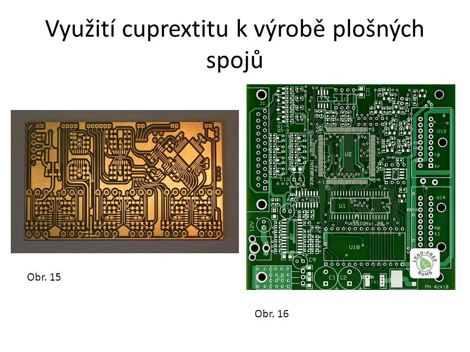 Využití cuprextitu k výrobě plošných spojů Obr. 15 Obr. 16