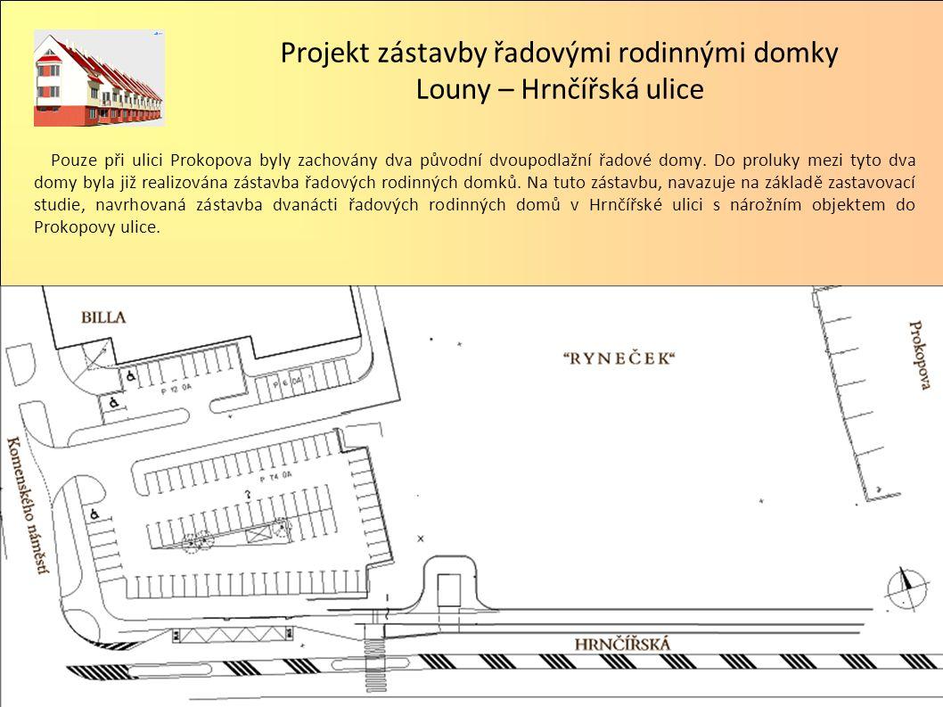 Pouze při ulici Prokopova byly zachovány dva původní dvoupodlažní řadové domy.
