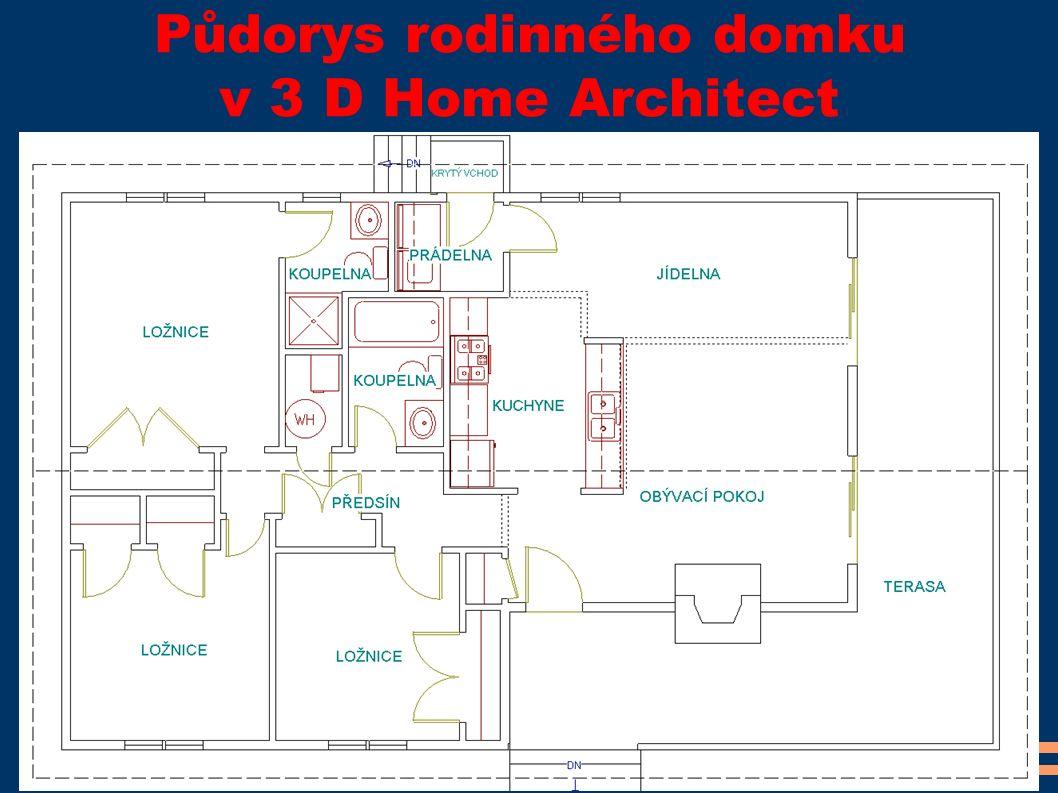 Půdorys rodinného domku v 3 D Home Architect