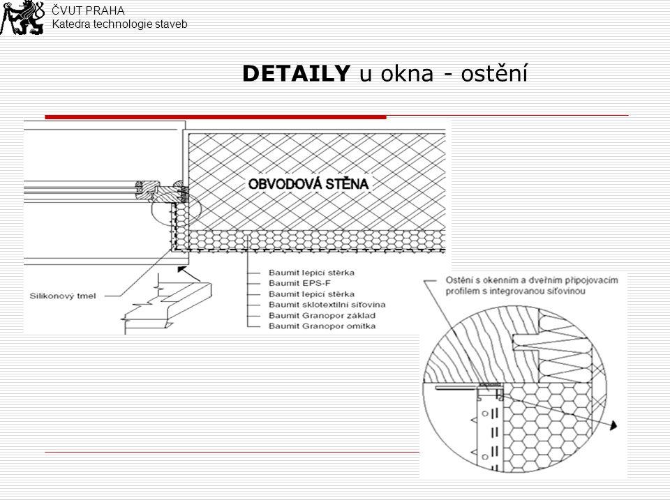 18 DETAILY - ukončení systému na rovné stěně ČVUT PRAHA Katedra technologie staveb
