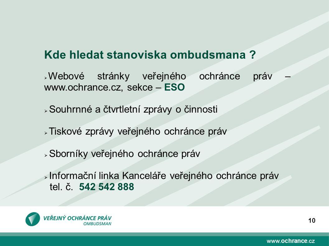 www.ochrance.cz 10 Kde hledat stanoviska ombudsmana .