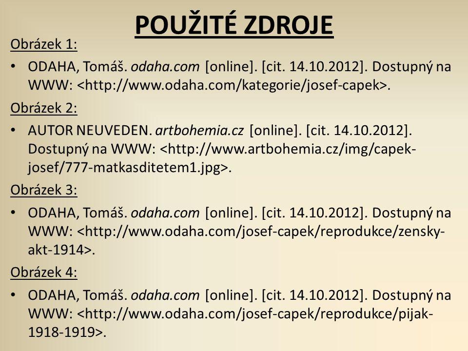 POUŽITÉ ZDROJE Obrázek 1: ODAHA, Tomáš.odaha.com [online].