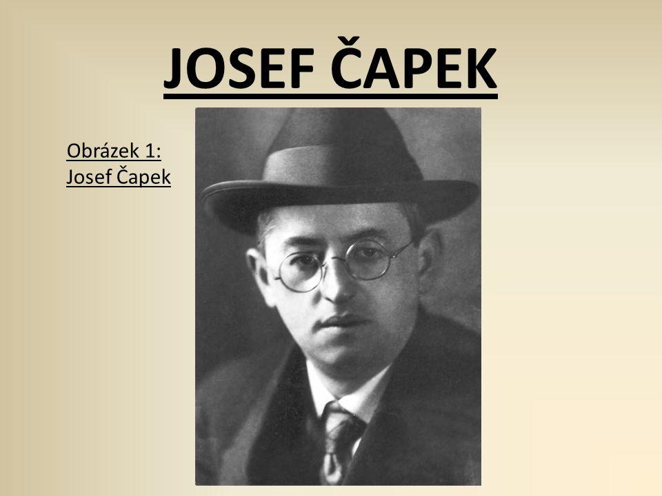 JOSEF ČAPEK Obrázek 1: Josef Čapek